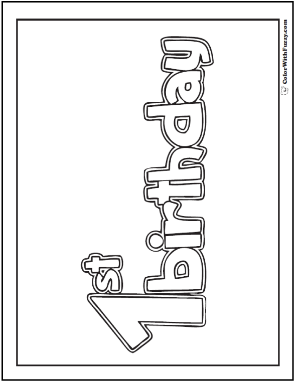 1st Birthday Coloring Page - Make a banner for home, office, and classroom.