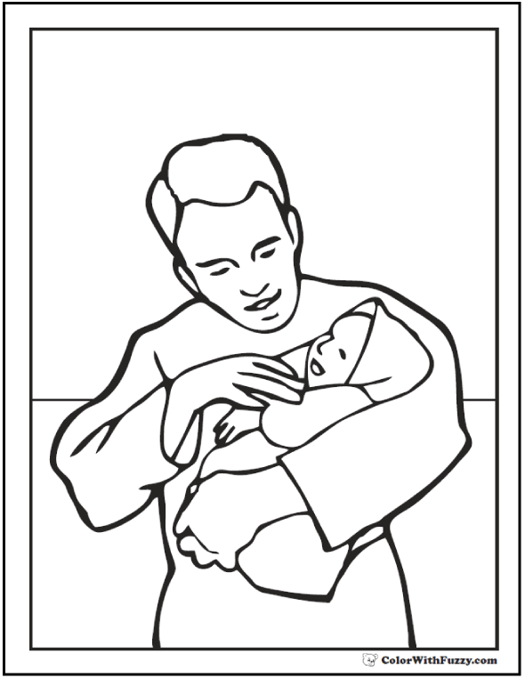 Father's Day coloring picture: Dad with newborn baby.  #FathersDayColoringPages and #KidsColoringPages at ColorWithFuzzy.com
