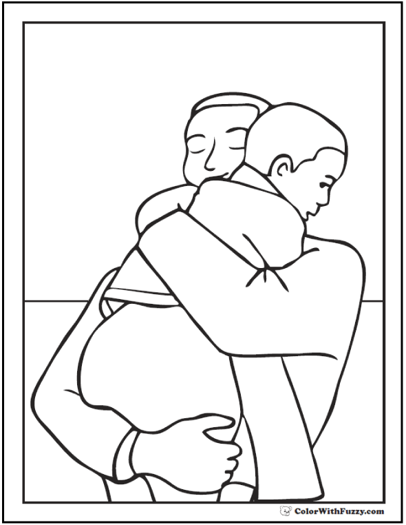 Great big Father's Day Hug! Lots of coloring pages!  #FathersDayColoringPages and #KidsColoringPages at ColorWithFuzzy.com