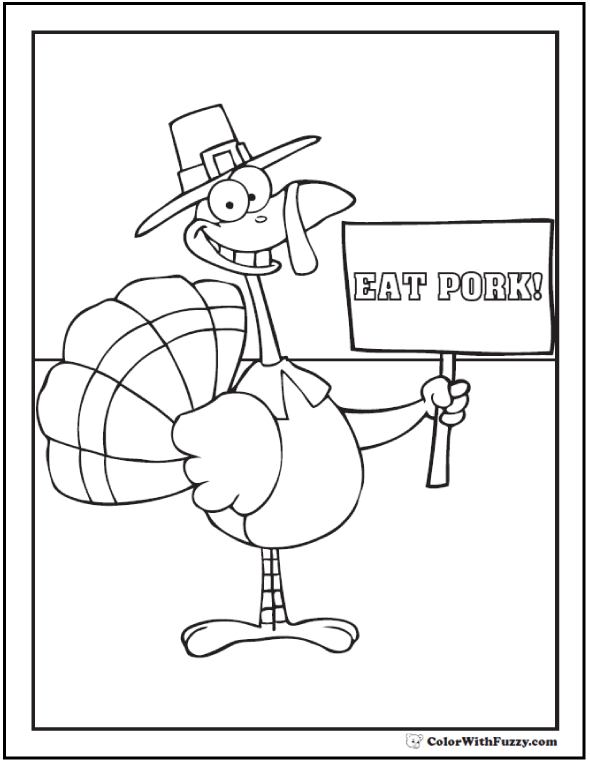 Funny Turkey Coloring Page: Sign Says Eat Pork!
