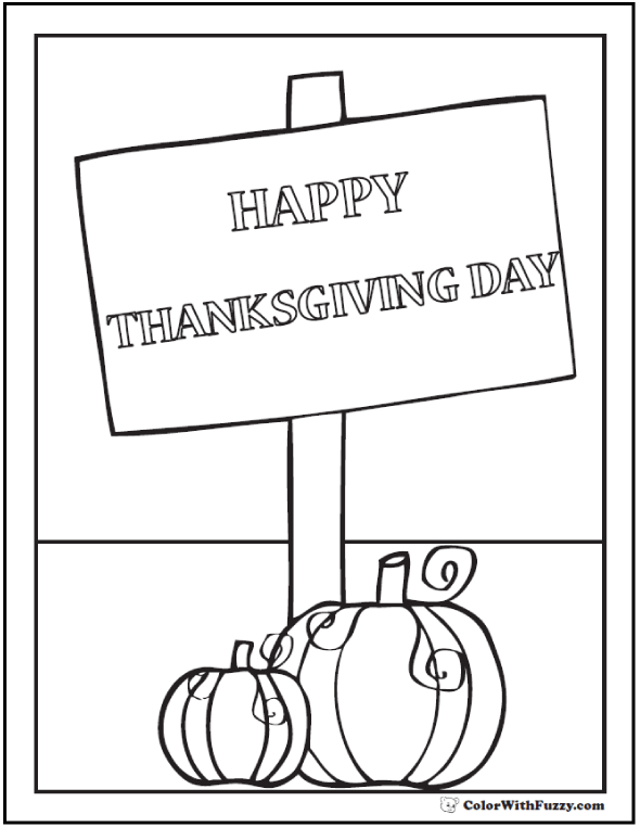 Happy Thanksgiving Sign: Print and color.