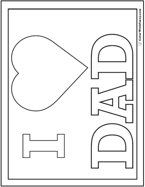 Fun I love Dad coloring page: poster with heart for love.