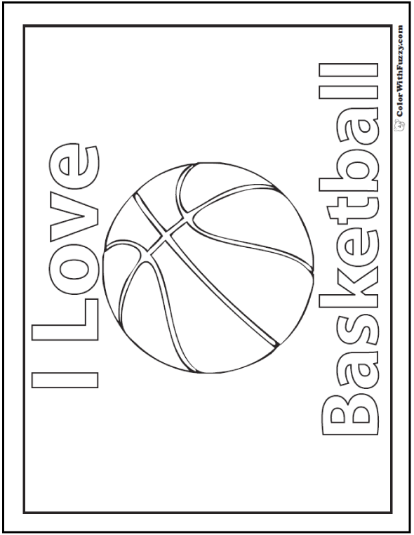 I Love Basketball Coloring Page