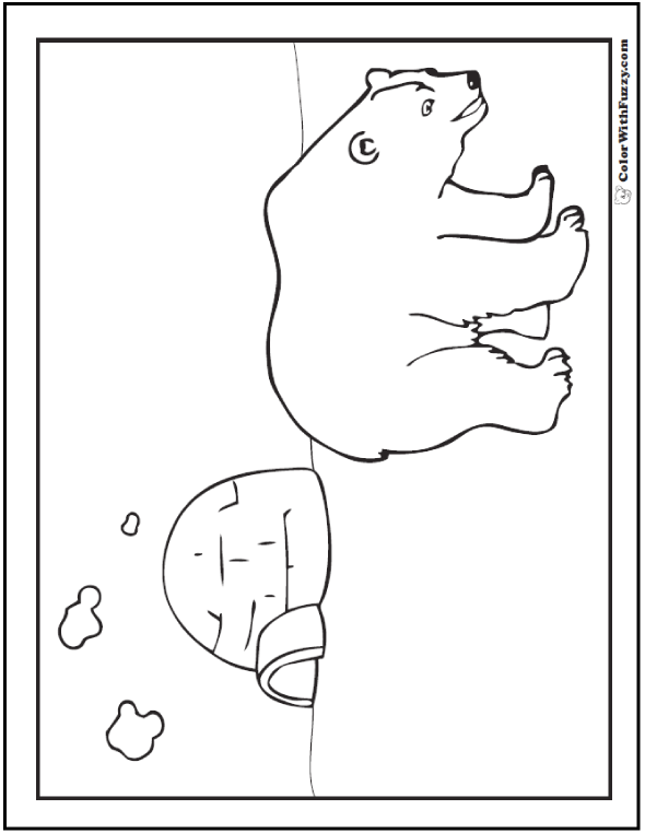 Igloo and Polar Bear Activities Coloring Page - Whew! He missed my house! :-) Polar bear coloring pages.